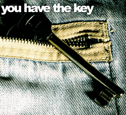 You Have The key