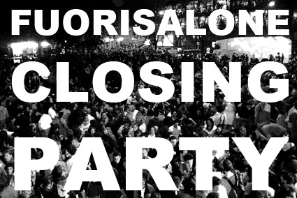 fuorisaloneclosingparty