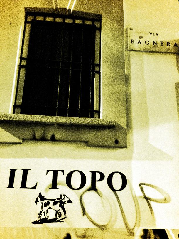 Via Bagnera E IL TOPO 5Vie