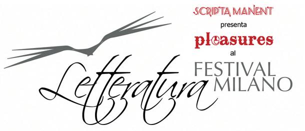 Pleasures al Festival della Letteratura di Milano