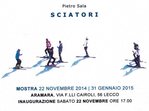 """Mostra """"SCIATORI"""" – di Pietro Sala"""