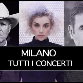 Milano 2015: tutti i concerti da non perdere