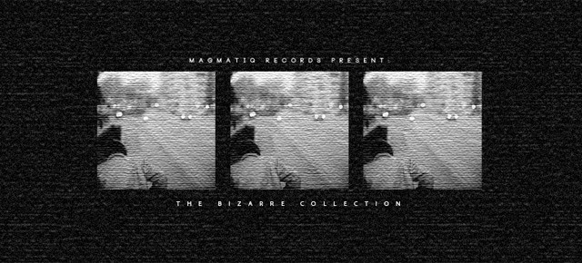 The Bizarre Collection @75Beat