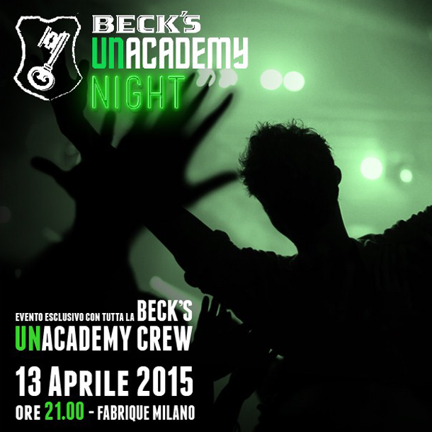 Beck's UNacademy Night @FABRIQUE