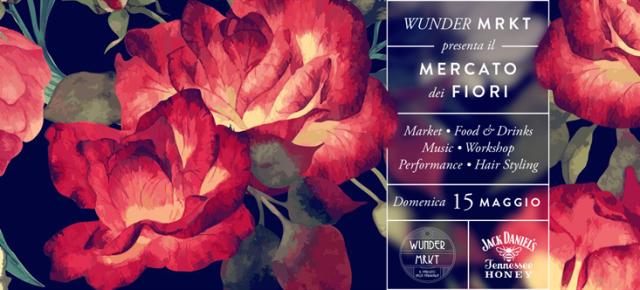 WUNDER MRKT - IL MERCATO DEI FIORI