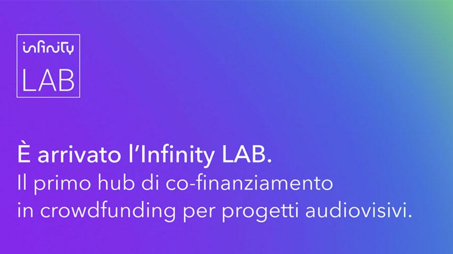 Infinity Lab, il primo hub italiano di co-finanziamento in crowdfunding per i progetti audiovisivi.